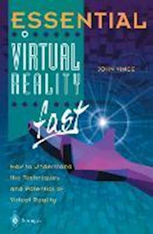 Essential Virtual Reality Fast