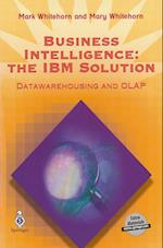 Business Intelligence: The IBM Solution: Data- Warehousing and OLAP [With *]