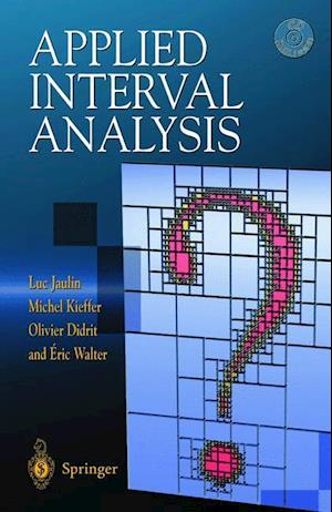 Applied Interval Analysis : With Examples in Parameter and State Estimation, Robust Control and Robotics