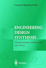 Engineering Design Synthesis af Amaresh Chakrabarti