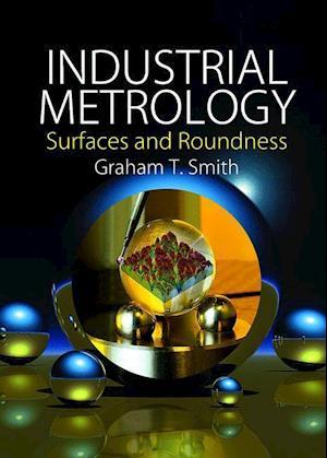 Bog, hardback Industrial Metrology af Smith