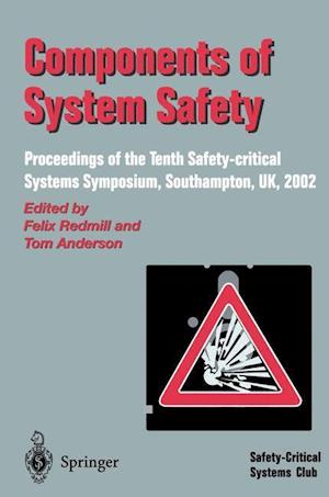 Components of System Safety: Proceedings of the Tenth Safety-Critical Systems Symposium, Southampton, UK, 2002