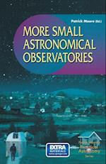 More Small Astronomical Observatories (Patrick Moore's Practical Astronomy Series)