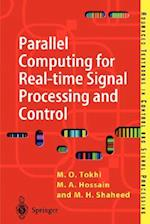 Parallel Computing for Real-time Signal Processing and Control (Advanced Textbooks in Control And Signal Processing, nr. 4045)