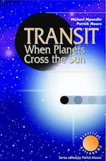 Transit When Planets Cross the Sun (Practical Astronomy)