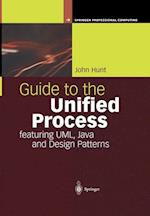 Guide to the Unified Process Featuring UML, Java and Design Patterns af John Hunt