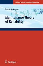 Maintenance Theory of Reliability af Toshio Nakagawa