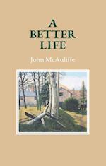 Better Life af John McAuliffe
