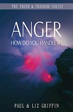 Anger (The Truth Freedom Series)