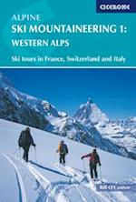 Alpine Ski Mountaineering Vol 1 - Western Alps