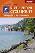 The River Rhone Cycle Route af Mike Wells