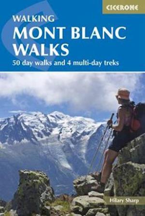 Bog, paperback Mont Blanc Walks af Hilary Sharp
