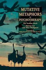Mutative Metaphors in Psychotherapy