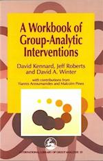 A Workbook of Group-Analytic Interventions (International Library of Group Analysis, nr. 13)