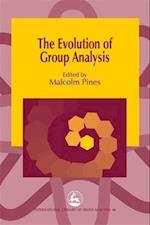 The Evolution of Group Analysis (International Library of Group Analysis Paperback, nr. 16)