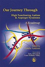 Our Journey Through High Functioning Autism and Asperger Syndrome af Tony Atwood, Linda Andron