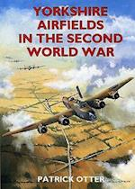 Yorkshire Airfields in the Second World War (Airfields in the Second World War)
