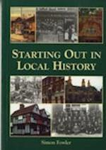 Starting Out in Local History (Genealogy S)