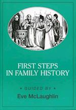 First Steps in Family History (Genealogy S)