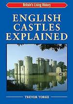 English Castles Explained (England's Living History S)