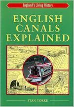 English Canals Explained (England's Living History S)