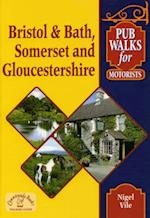 Pub Walks for Motorists: Bristol and Bath, Somerset and Gloucestershire. (Pub Walks for Motorists S)