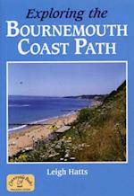 Exploring the Bournemouth Coast Path (Long Distance Walking Guide S)