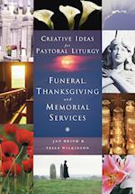 Funerals, Thanksgiving and Memorial Services af Tessa Wilkinson, Jan Brind