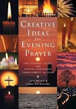 Creative Ideas for Evening Prayer af Jan Brind, Tessa Wilkinson