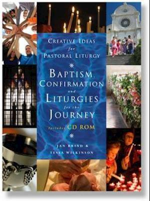 Bog, paperback Baptism, Confirmation and Liturgies for the Journey [With CDROM] af Jan Brind, Tessa Wilkinson