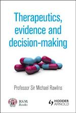 Therapeutics, Evidence and Decision-making af Michael Rawlins