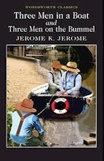 Three Men in a Boat & Three Men on the Bummel (Wordsworth Classics)