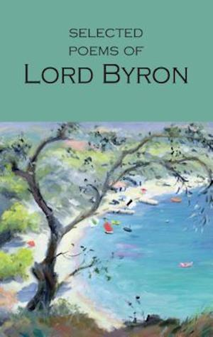 Selected Poems of Lord Byron