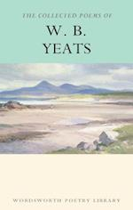 The Collected Poems of W.B.Yeats (Wordsworth Poetry Library)