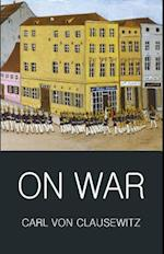 On War (Wordsworth Classics of World Literature)