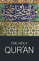 The Holy Qur'an (Wordsworth Classics of World Literature)