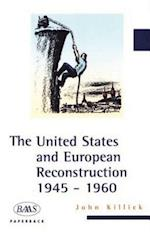 The United States and European Reconstruction af John Killick