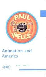 Animation and American Society af Paul Wells