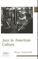 Jazz in American Culture af Peter Townsend