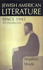 Jewish-American Writing Since 1945 af Stephen Wade