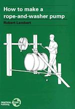 How to Make a Rope and Washer Pump