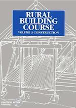 Rural Building Course - Volume 3 (Rural Building Course, nr. 3)