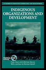 Indigenous Organizations and Development (It Studies in Indigenous Knowledge and Development)