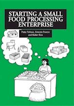 Starting a Small Food Processing Enterprise af Ernesto Franco, P J Fellows, etc