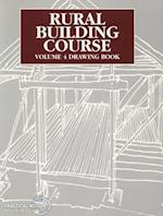 Rural Building Course - Volume 4 (Rural Building Course, nr. 4)