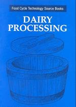 Dairy Processing (Food Cycle Technology Source Books)
