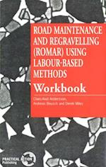 Road Maintenance and Regravelling (ROMAR) Using Labour-Based Methods