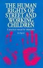The Human Rights of Street and Working Children