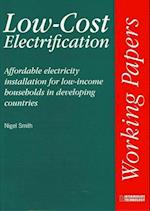 Low-cost Electrification (Intermediate Technology Working Papers S)