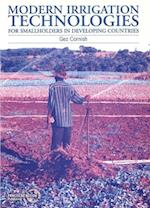 Modern Irrigation Technologies for Smallholders in Developing Countries